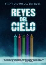 Reyes del Cielo  Francisco Miguel Espinosa