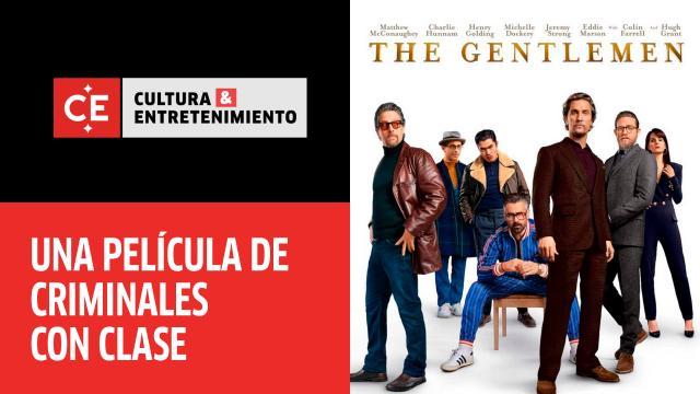 Balas Y Humor Negro En La Pelicula Los Caballeros Cine Y Tv