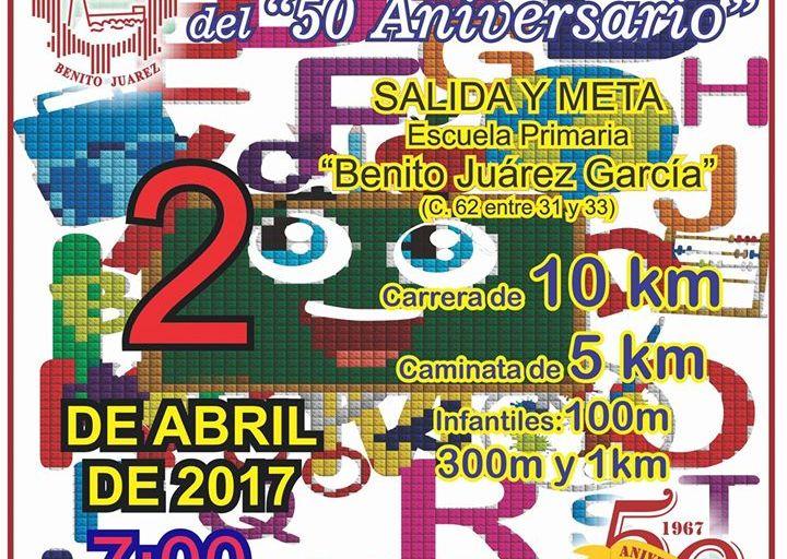 Carrera 50 Aniversario Benito Juárez