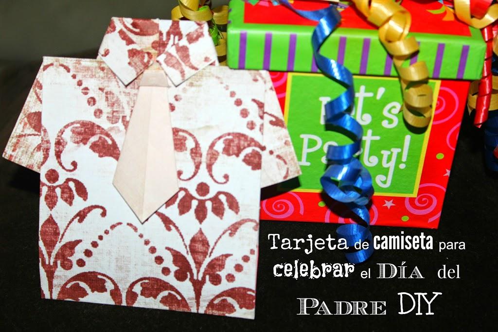 Tarjeta De Camiseta Para Celebrar El Día Del Padre Diy El