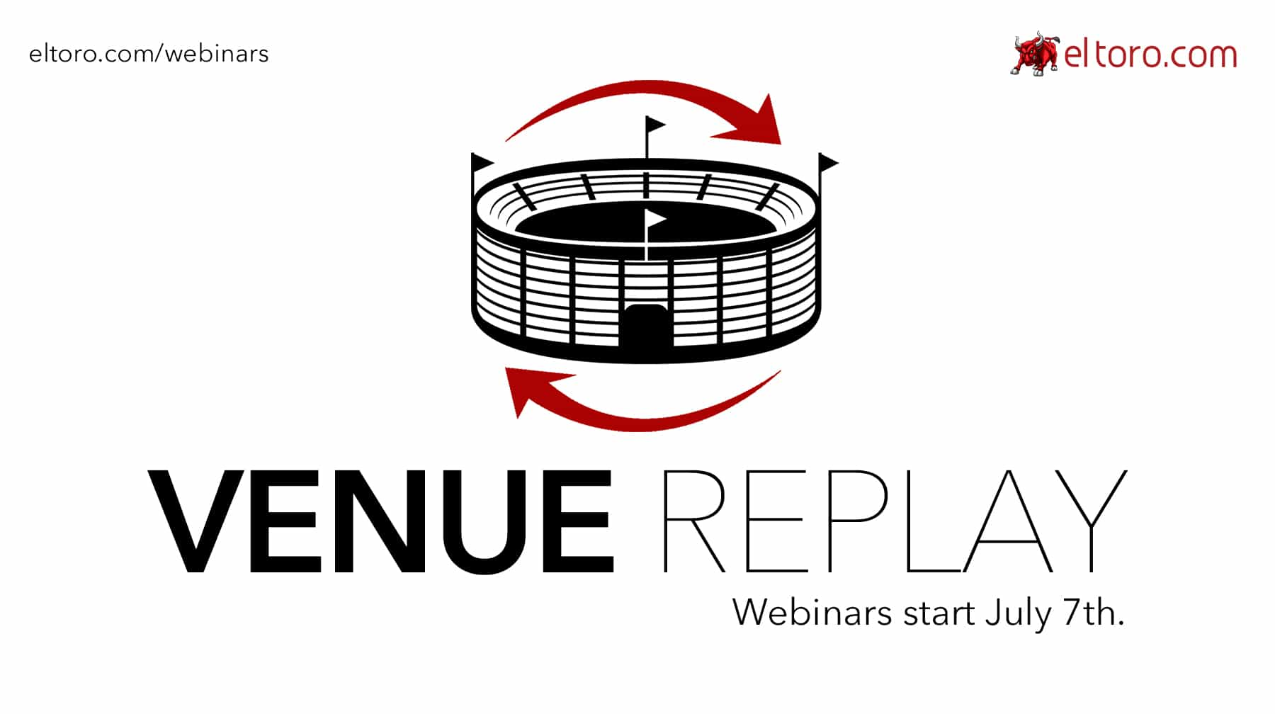El Toro Launches New Venue Replay Webinars