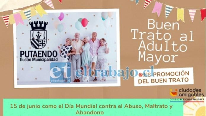 El 'Día Mundial de Toma de Conciencia de Abuso y Maltrato en la Vejez' es el próximo 15 de junio, y la Municipalidad de Putaendo estará todo el mes de junio difundiendo el buen trato al adulto mayor.