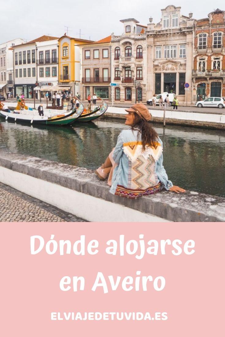 Dónde alojarse en Aveiro