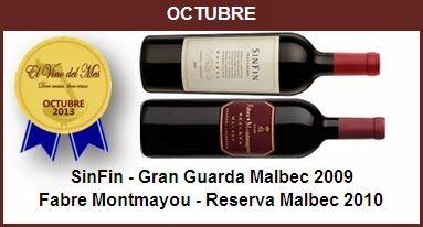 Octubre - SinFin - Gran Guarda Malbec 2009,Fabre Montmayou - Reserva Malbec 2010