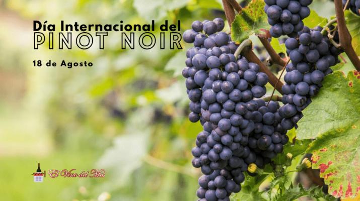 Dia Internacional del Pinot Noir