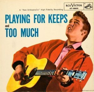 Number One: picture sleeve for PLAYING FOR KEEPS / TOO MUCH (1957).