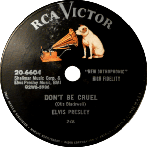 Fifty Generations Of Elvis Fans: photo of 78 rpm single of DON'T BE CRUEL.