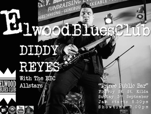Diddy Reyes at the Elwood Blues Club 3rd September 2017