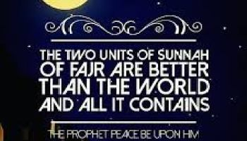 Two Rakat for Sunnah of Fajr prayer are better than the