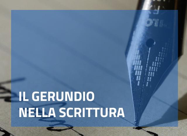 L'utilizzo del gerundio nella scrittura