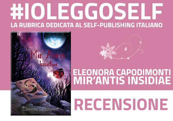 Mir'Antis Insidiae: recensione
