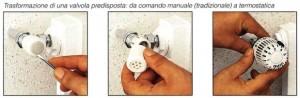 trasformazione da valvola tradizionale a valvola termostatica