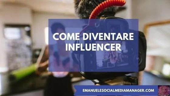 Come diventare Influencer