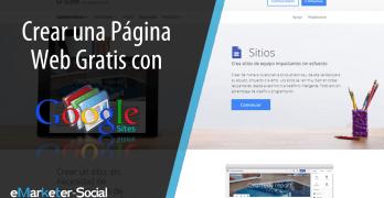 Cómo Crear un Sitio Web Gratis con Google