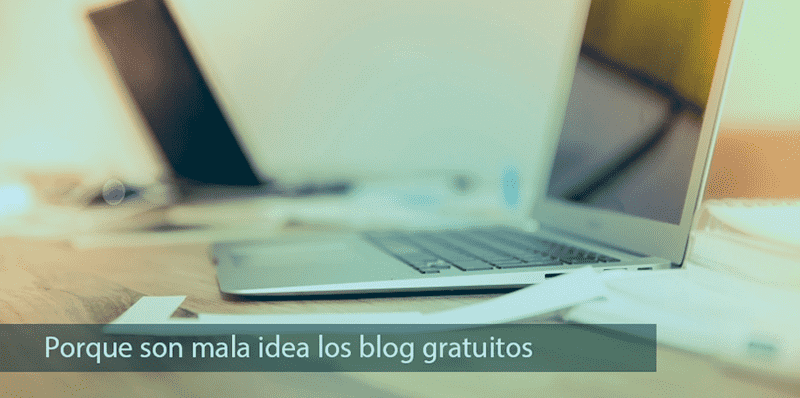 por-que-son-mala-idea-los-blog-gratuitos