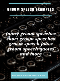 Writing Your Groom Speech Tips, Examples, & Advice