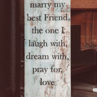 Today I Marry My Best Friend, The One I Laugh With, Dream With