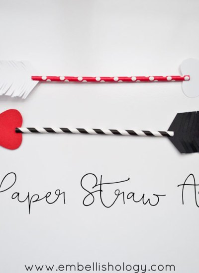 Paper Straw Arrows + a Valentine's Day Decor Idea