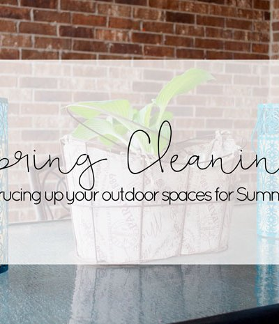 When Spring cleaning, it's easy to forget about those outdoor living spaces. Finish up that Spring cleaning inside and then follow these tips to get those outdoor spaces spruced up.