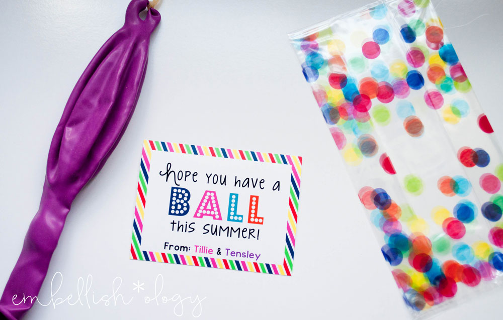 """""""Hope you have a ball this Summer!"""" end of school gift idea with a FREE Printable!"""