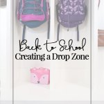 Back to School: Creating and Organizing a Drop Zone