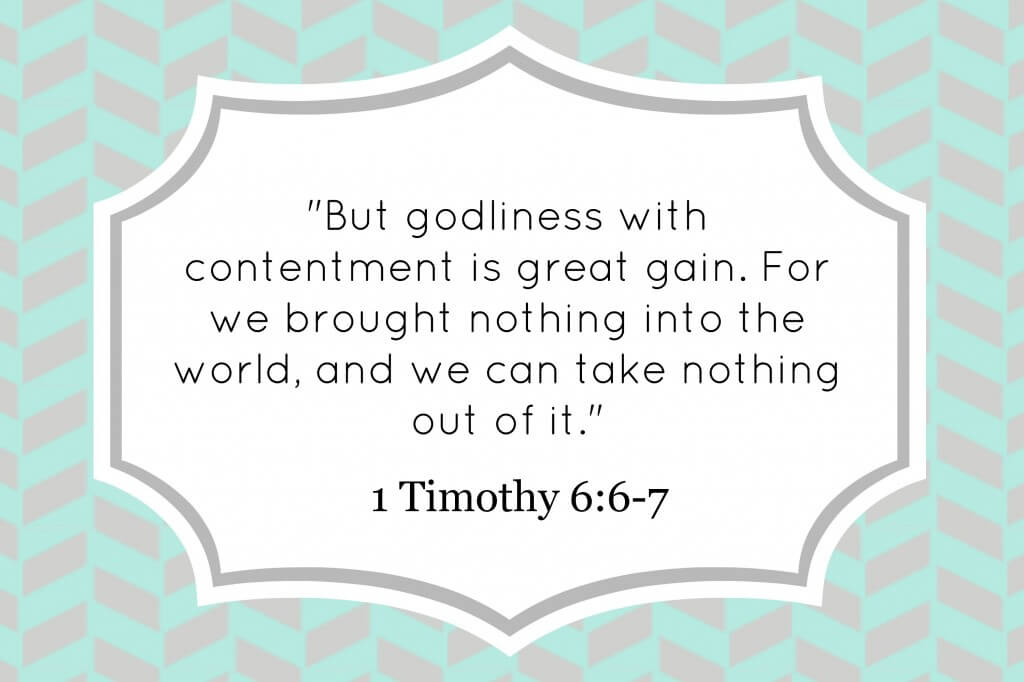 how to be content with what you have Bible verse