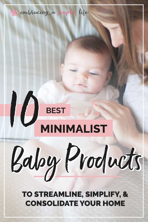 10 best minimalist baby products