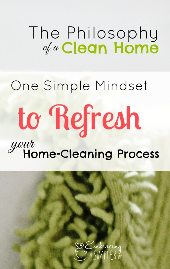 the philosophy of a clean home_pinterest