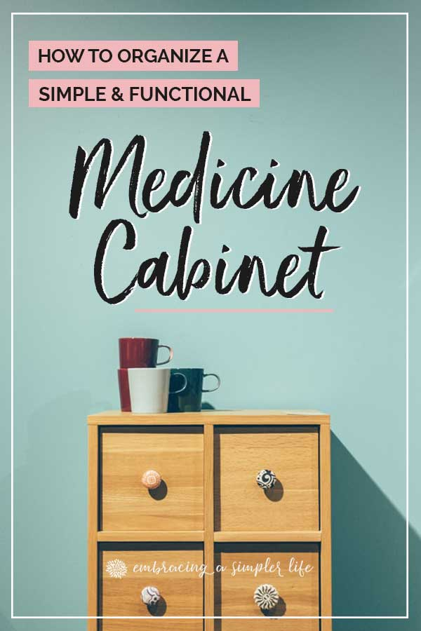 how to organize a medicine cabinet