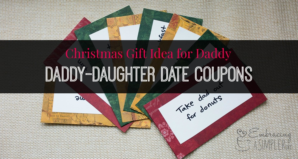 Christmas Gift Idea for Daddy (from Daughter) | Embracing a Simpler Life
