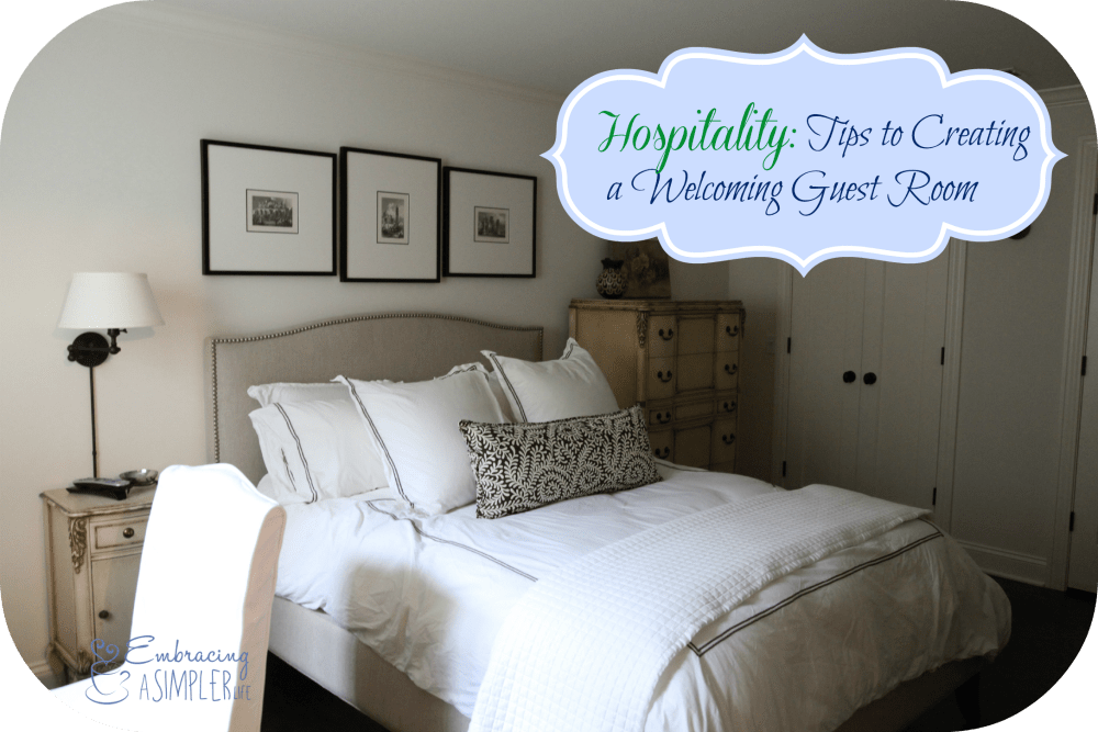 Hospitality: Tips To Creating A Welcoming Guest Room