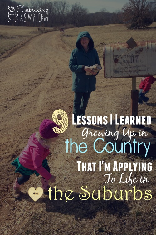 9 lessons I learned growing up in the country