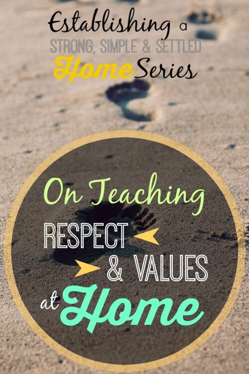 on teaching respect and values