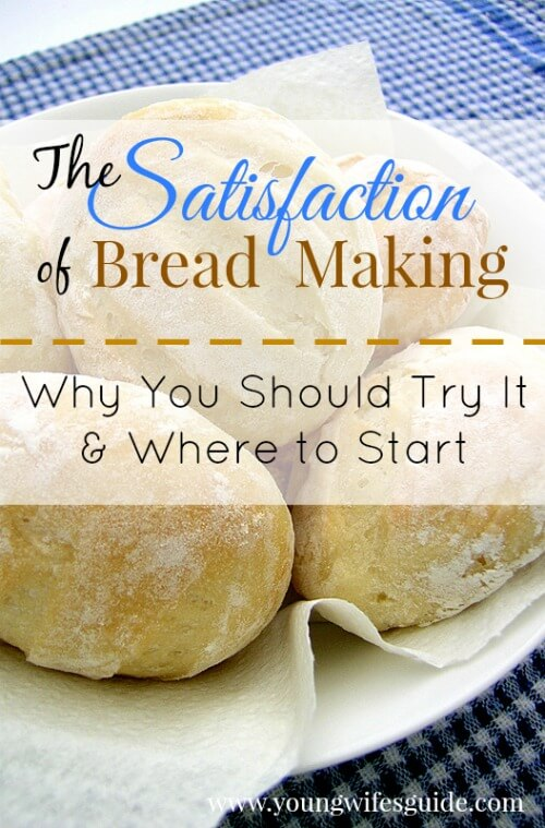 the satisfaction of bread making