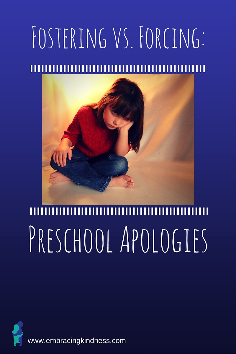 Fostering vs. Forcing: Preschool Apologies