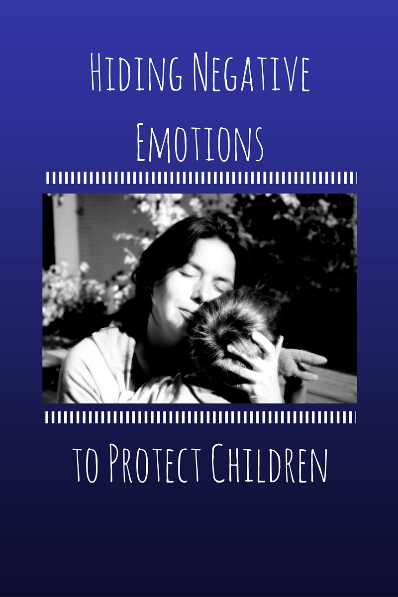 Hiding Negative Emotions to Protect Children