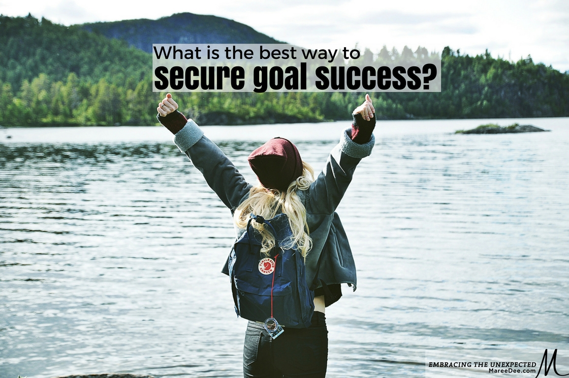 What is the best way to secure goal success?