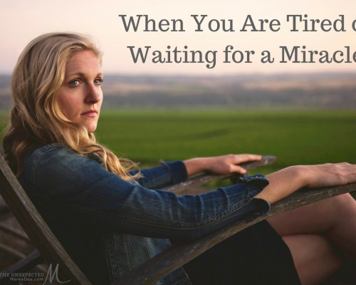 Are you waiting for a miracle and growing weary in the meantime? Have you given up hope that God even hears your prayers or cares to answer them?