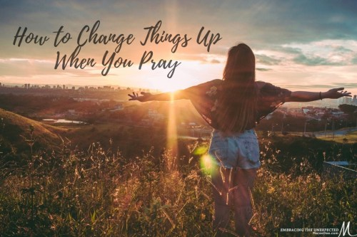 First Quarter 2019 -Has your prayer time with God become a little dull or repetitive? Today we are going to look at a few new ideas on - How to change things up when you pray.