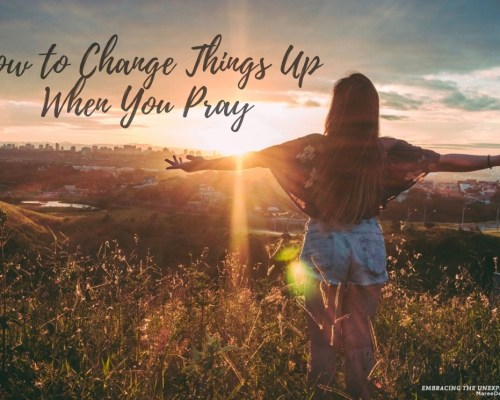 Has your prayer time with God become a little dull or repetitive? Today we are going to look at a few new ideas on - How to change things up when you pray.