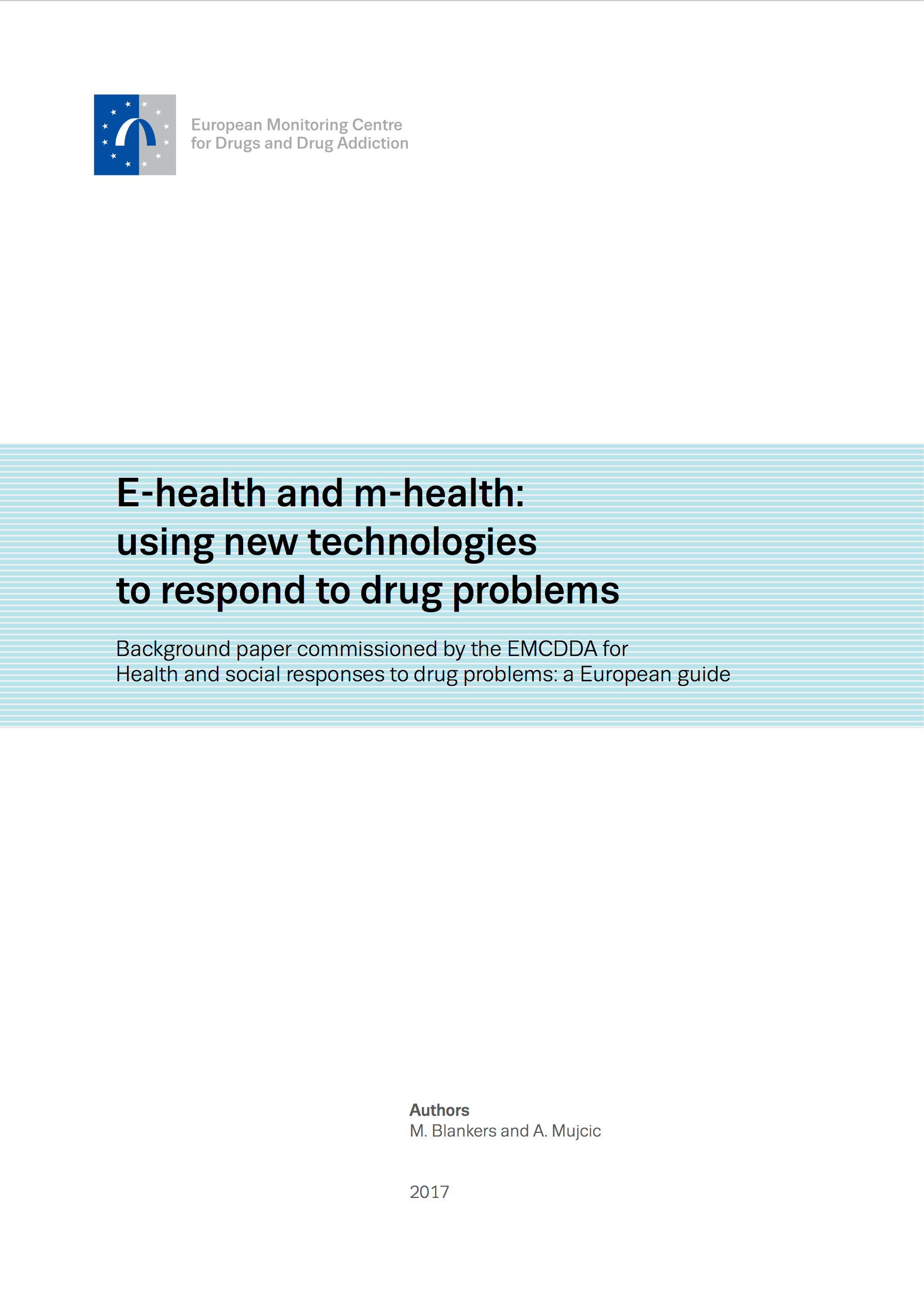 E Health And M Health Using New Technologies To Respond To Drug Problems