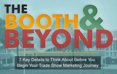 The Booth and Beyond: Fundamentals for Your First Trade Show