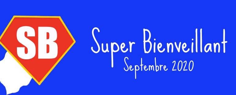 #SuperBienveillant, réédition 2020 !