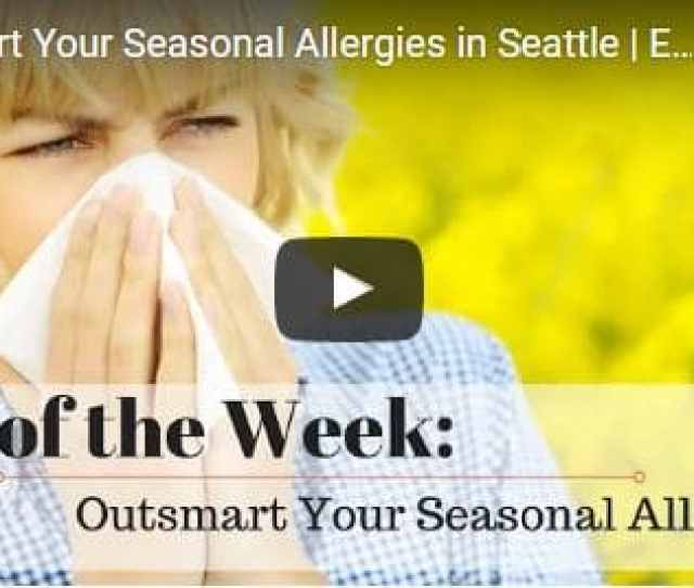 Seattle Chiropractor Discusses Outsmarting Seasonal Allergies Naturally
