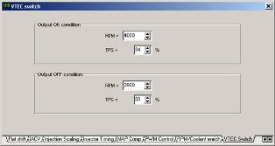 Cam on/ off switching control. Switch according to rpm and load. Any spare output can be assigned to this function.