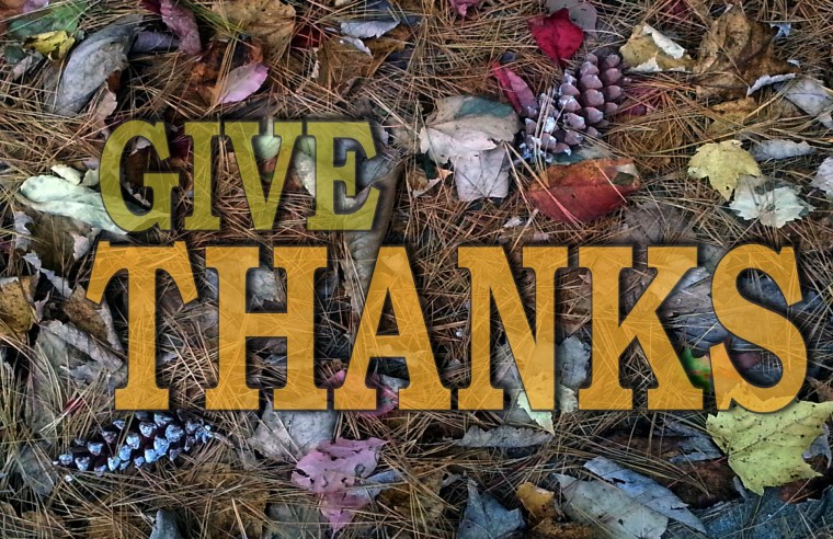 Be Thankful Unto the Lord