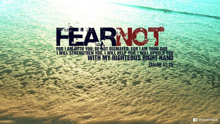 Here Are 125 Fear Not Scriptures