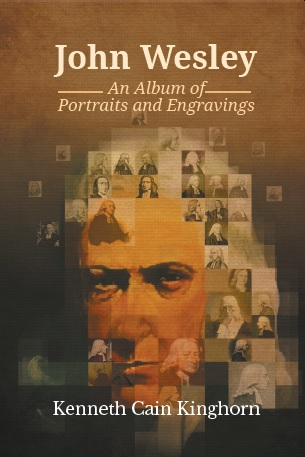 John Wesley: An Album of Portraits and Engravings