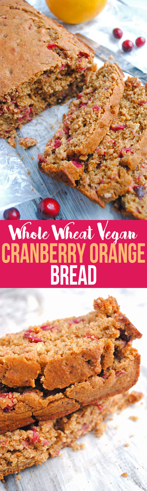 Fresh cranberries and hand-squeezed orange juice come together to make this Whole Wheat Vegan Cranberry Orange Bread that's perfect for the holiday season!