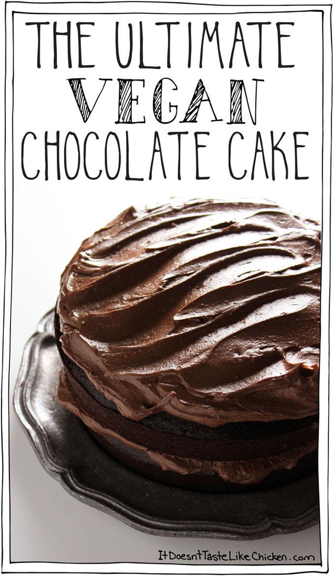 Vegan Chocolate Cake by It Doesn't Taste Like Chicken